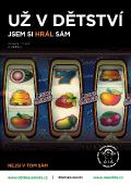 Gamblerství, virtuální realita - Už v dětství jsem